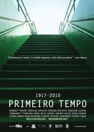 Primeiro Tempo 1917-2010 (Primeiro Tempo 1917-2010)