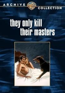 Eles Só Matam Seus Senhores - Poster / Capa / Cartaz - Oficial 2
