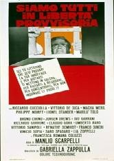 Siamo Tutti in Libertà Provvisoria - Poster / Capa / Cartaz - Oficial 1