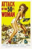 O Ataque da Mulher de 15 Metros (Attack of the 50 Foot Woman)