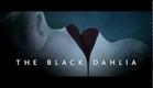 Black Dahlia - Trailer