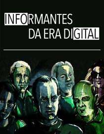 Informantes da Era Digital - Poster / Capa / Cartaz - Oficial 1