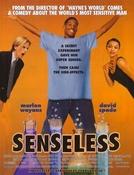 Sem Sentido (Senseless)
