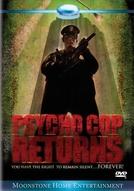 Psycho Cop 2: O Retorno Maldito (Psycho Cop Returns)