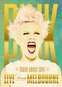The Truth About love Tour - Live From Melbourne  - Poster / Capa / Cartaz - Oficial 1