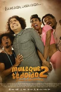 Muleque Té Doido 2 - A Lenda de Dom Sebastião - Poster / Capa / Cartaz - Oficial 1