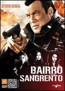 Bairro Sangrento (Blood Alley)