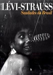 Lévi-Strauss: Saudades do Brasil - Poster / Capa / Cartaz - Oficial 1