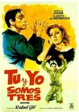 Tú y Yo Somos Tres - Poster / Capa / Cartaz - Oficial 1