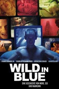 Wild in blue - Poster / Capa / Cartaz - Oficial 1