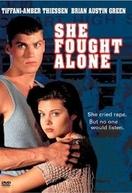 O Preço da Inocência (She Fought Alone)