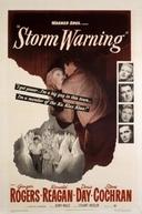 Dilema de uma Consciência (Storm Warning)