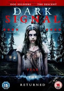 Dark Signal - Poster / Capa / Cartaz - Oficial 1