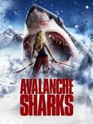 Avalanche de Tubarões (Avalanche Sharks)