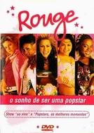 Rouge - O Sonho de Ser Uma Popstar (Rouge - O Sonho de Ser Uma Popstar)
