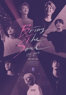 Bring the Soul: The Movie (Bring the Soul: The Movie)