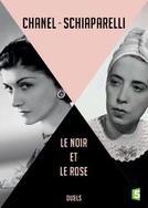 Coco Chanel vs Elsa Schiaparelli: O Preto e o Rosa (Coco Chanel et Elsa Schiaparelli, le noir et le rose)