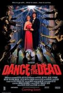 Dança com os Mortos (Dance Of The Dead)
