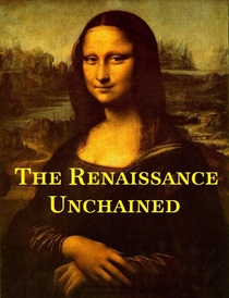 The Renaissance Unchained - Poster / Capa / Cartaz - Oficial 1