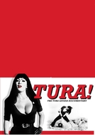 TURA! The Tura Satana Documentary (TURA! The Tura Satana Documentary)