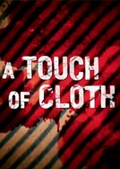 A Touch of Cloth II (A Touch of Cloth II)
