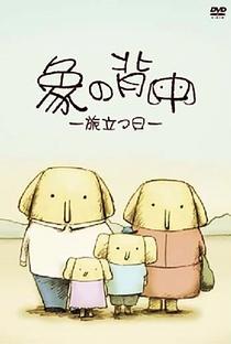 Zou no Senaka: Tabidatsu Hi - Poster / Capa / Cartaz - Oficial 2