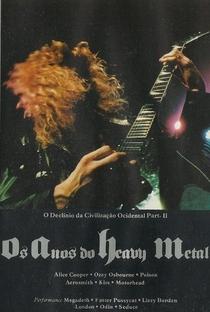 Os Anos do Heavy Metal - O Declínio da Civilização Ocidental - Poster / Capa / Cartaz - Oficial 3