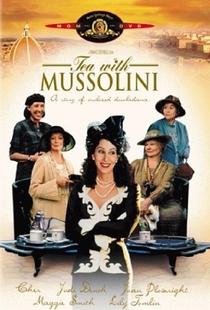 Chá com Mussolini - Poster / Capa / Cartaz - Oficial 4
