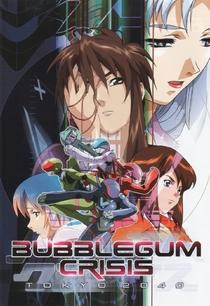 Bubblegum Crisis: Tokyo 2040 - Poster / Capa / Cartaz - Oficial 1
