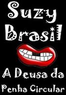 Suzy Brasil – A Deusa da Penha Circular (Suzy Brasil – A Deusa da Penha Circular)