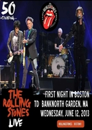 Rolling Stones - Boston 2013 1st Night (Rolling Stones - Boston 2013 1st Night)