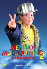 Menino Maluquinho 2: A Aventura - Poster / Capa / Cartaz - Oficial 1
