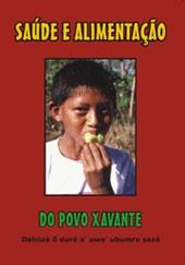 Saúde e Alimentação do Povo Xavante  - Poster / Capa / Cartaz - Oficial 1