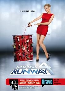 Project Runway (4ª Temporada) - Poster / Capa / Cartaz - Oficial 1