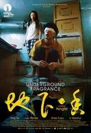 Underground Fragrance (Di Xia Xiang)