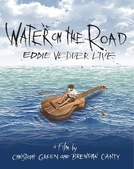 Eddie Vedder – Water on the Road (Eddie Vedder – Water on the Road)