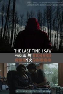 The Last Time I Saw Richard - Poster / Capa / Cartaz - Oficial 3