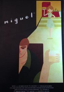 Miguel - Poster / Capa / Cartaz - Oficial 1