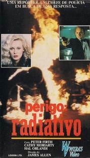 Perigo: Radiativo - Poster / Capa / Cartaz - Oficial 1