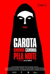 Garota Sombria Caminha Pela Noite - Poster / Capa / Cartaz - Oficial 7
