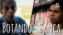 Botando Banca #1 - Poster / Capa / Cartaz - Oficial 1