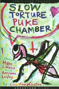 Slow Torture Puke Chamber - Poster / Capa / Cartaz - Oficial 1