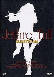 Jethro Tull Slipstream - Poster / Capa / Cartaz - Oficial 1