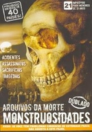 Arquivos da Morte - Monstruosidades (Archives of death)