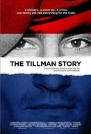 The Tillman Story (The Tillman Story)
