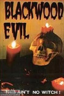 Blackwood Evil - Poster / Capa / Cartaz - Oficial 1