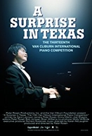 A Surprise in Texas (The Thirteenth Van Cliburn International Piano Competition: A Surprise in Texas)