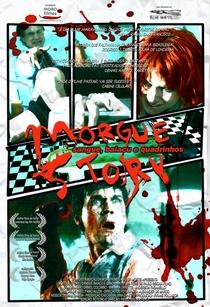 Morgue Story - Sangue, Baiacu e Quadrinhos - Poster / Capa / Cartaz - Oficial 1