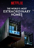 As Casas Mais Extraordinárias do Mundo (2ª Temporada) (The World's Most Extraordinary Homes (Season 2))