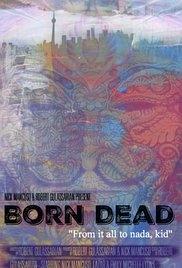 Born Dead - Poster / Capa / Cartaz - Oficial 1